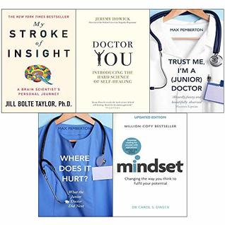 5 books collection set: My stroke of insight, doctor you, trust me i'm a (junior) doctor, where does it hurt and mindset