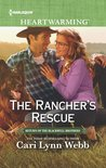 The Rancher's Rescue (Return of the Blackwell Brothers #2)