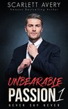 Never Say Never (Unbearable Passion, #1)