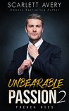 French Kiss (Unbearable Passion, #2)