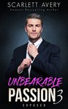 Exposed (Unbearable Passion, #3)