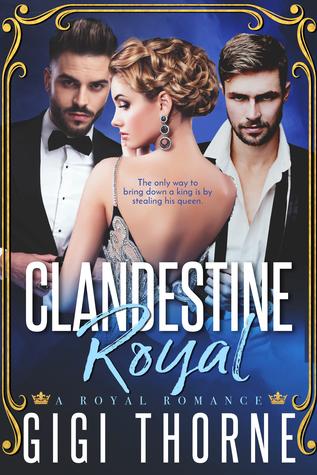 Clandestine Royal