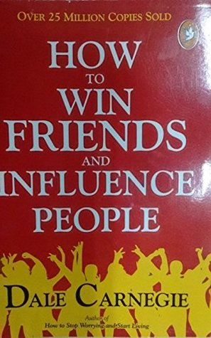 How to win Friends and Influence People [Paperback] [Jan 01, 2017] NA