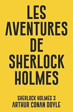 Les aventures de Sherlock Holmes: Sherlock Holmes 3