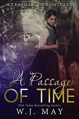 A Passage of Time: Paranormal Fantasy Fae Fairy Young Adult/New Adult Romance (Kerrigan Chronicles Book 2)