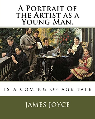 A Portrait of the Artist as a Young Man.: is a coming of age tale