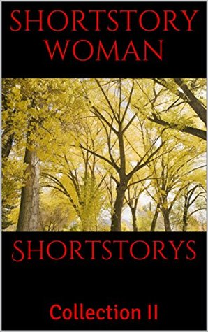 Shortstorys: Collection II