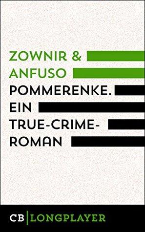 Pommerenke: Ein True-Crime-Roman