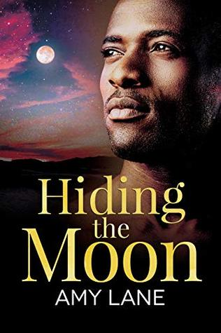 Hiding the Moon (Fish Out of Water, #4/Racing for the Sun, #2)