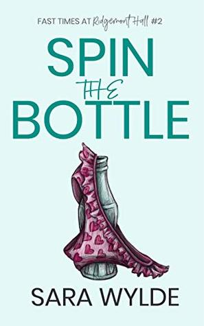 Spin the Bottle (Fast Times at Ridgemont Hall Book 2)