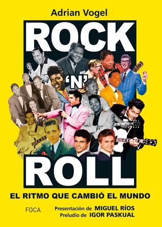 Rock 'n' roll: el ritmo que cambió el mundo