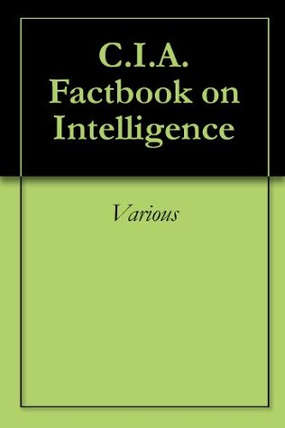 C.I.A. Factbook on Intelligence