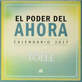 El poder del ahora - Calendario 2017
