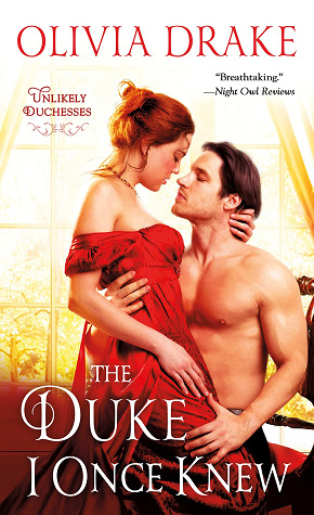 The Duke I Once Knew (Unlikely Duchesses, #1)