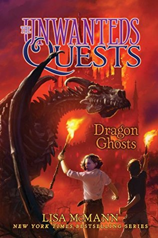 Dragon Ghosts (The Unwanteds Quests Book 3)
