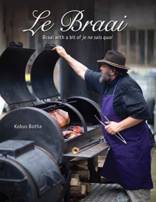 Le Braai – Braai with a bit of je ne sais quoi