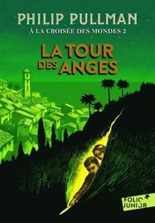 A la croisee des mondes 2/La tour des anges