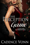 The Perception Game (Games People Play, #2)
