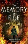 The Memory of Fire: The Waking Land Book II (The Waking Land Series)