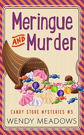 Meringue and Murder (Candy Store #5)