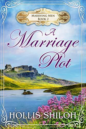 A Marriage Plot (Marrying Men #2)