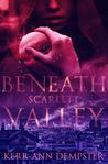 Beneath Scarlett Valley (Scarlett Valley, #1)