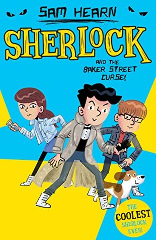 Sherlock Holmes and the Baker Street Curse (Baker Street Academy, #2)
