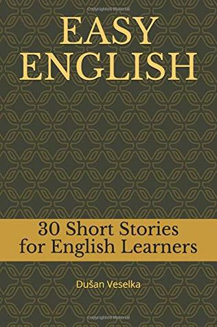 EASY ENGLISH: 30 Short Stories for English Learners