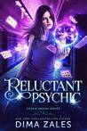 Reluctant Psychic (Sasha Urban #3)
