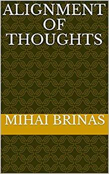 Alignment of Thoughts by Mihai Brinas