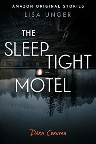 The Sleep Tight Motel (Dark Corners collection)