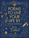 Poems to Live Your Life By by Chris Riddell