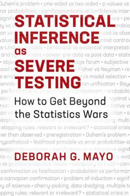 Statistical Inference as Severe Testing