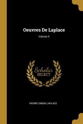 Oeuvres de Laplace; Volume 4