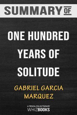 Summary of One Hundred Years of Solitude (Harper Perennial Modern Classics): Trivia/Quiz for Fans