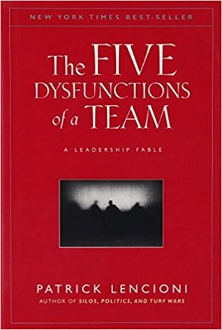 The Five Dysfunctions of a Team Hardcover – 9 Jan 2006 by Patrick Lencioni