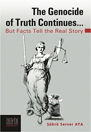 The Genocide of Truth Continues - But Facts Tell the Real Story