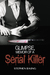 Glimpse, Memoir of a Serial Killer by Stephen B.  King