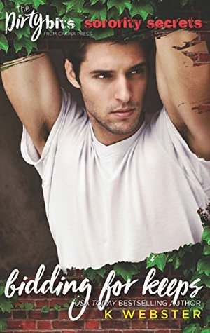 Bidding for Keeps (Sorority Secrets, #1)