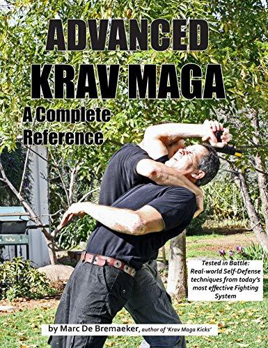Advanced Krav Maga: A Complete Reference