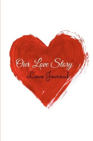 Our Love Story(Love Journal):