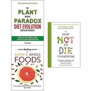Plant anomaly paradox diet, how not to die cookbook[hardcover], hidden healing powers of super 3 books collection set