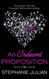An Indecent Proposition (Indecent Proposition, #1-5; Indecent, #1)
