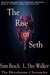 The Rise of Seth: The Blood...
