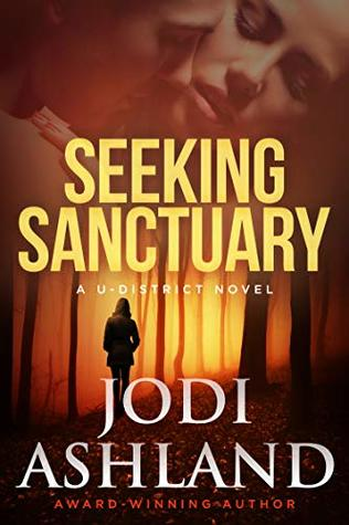 Seeking Sanctuary: Mystery Romance (A U-District Novel Book 3)