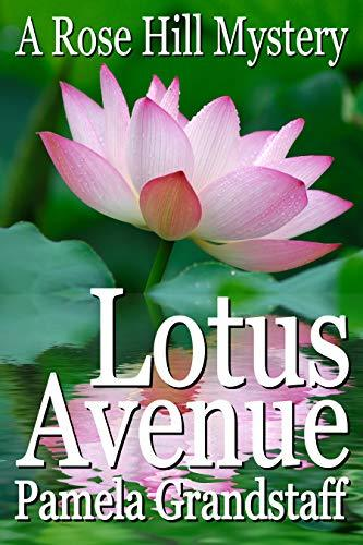 Lotus Avenue (Rose Hill Mystery Series Book 11)