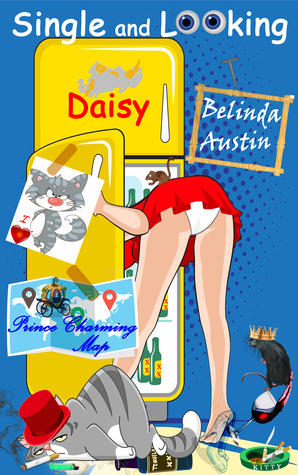 Single and Looking: Daisy (Secret Lives of Sisters #1)