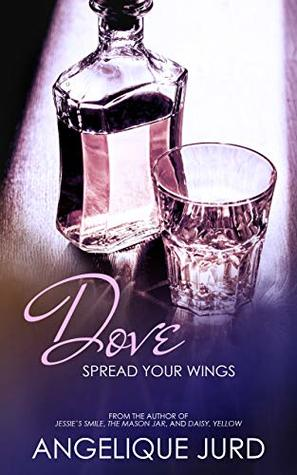 Dove: Spread Your Wings (Recovery #2)