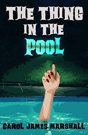 The Thing in the Pool