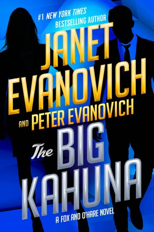 Book Review: The Big Kahuna by Janet Evanovich and Peter Evanovich